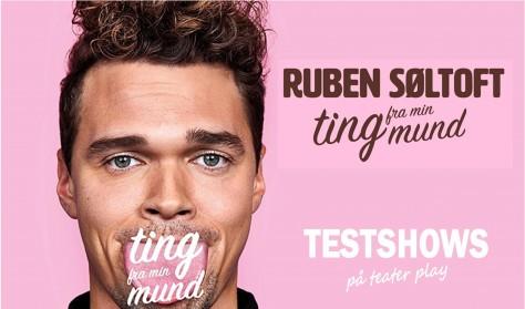 Ruben Søltoft - TESTSHOW