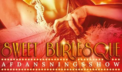 Sweet Burlesque - Afdansningsshow