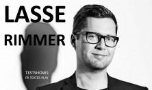 Lasse Rimmer - testshows