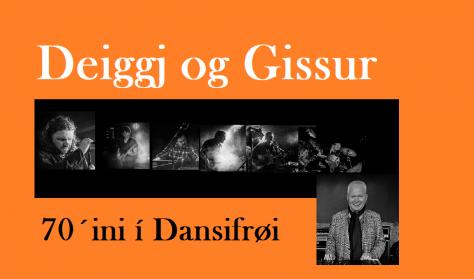 Deiggj og Gissur - dansur og hugni