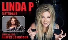 Linda P Testshow - special guest: Audrey Castañeda