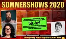Sommershow med Mads Holm, Ane Høgsberg og Martin Nørgaard