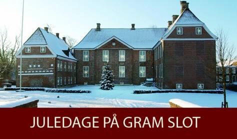 Juledage på Gram Slot 3. – 6. december